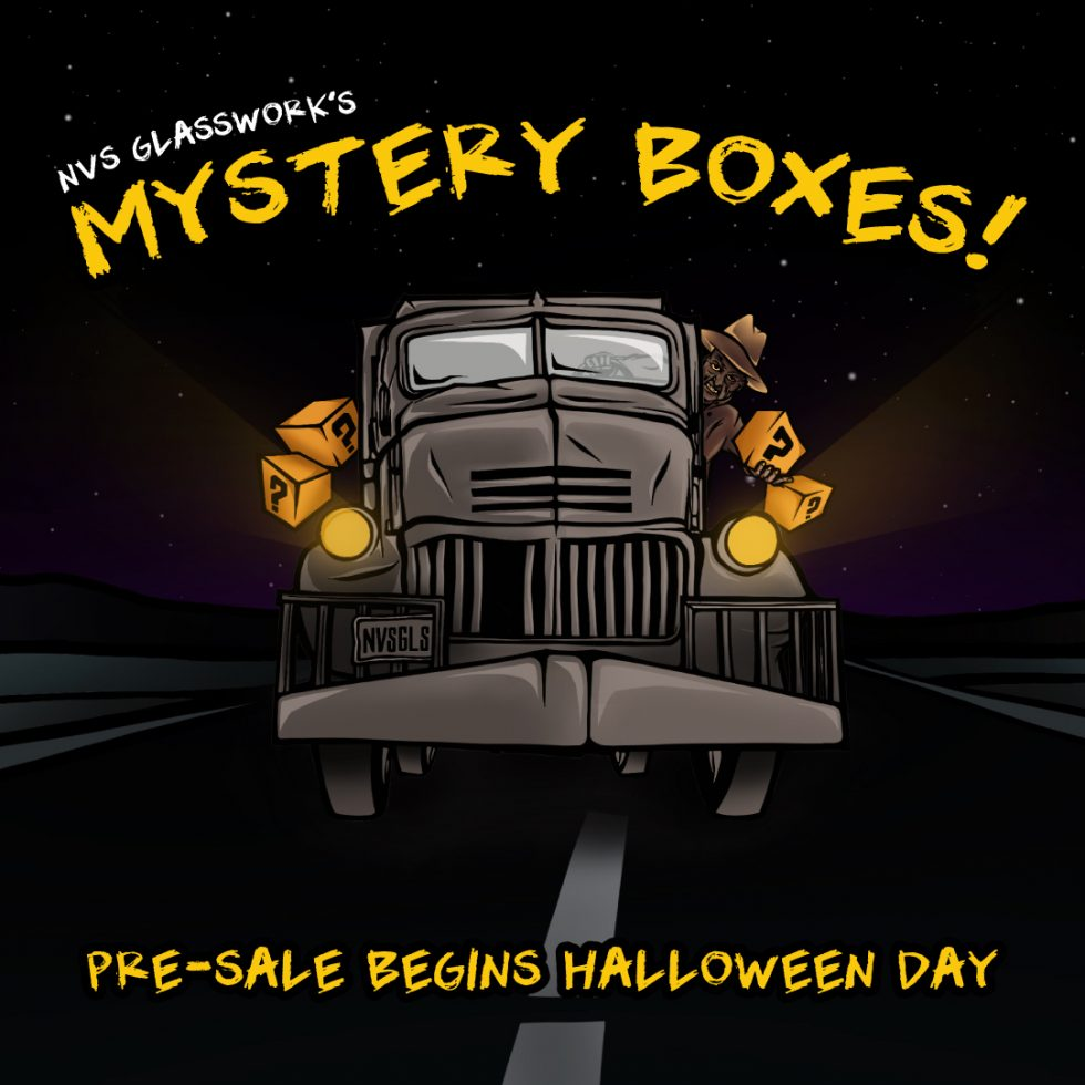 NVS Glassworks Pre-Sale on Mystery Boxes coming Halloween 2019